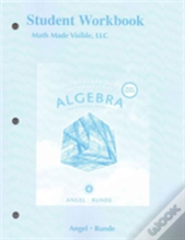 Student Workbook For Elementary And Intermediate Algebra For College Students, 2015 Media Update