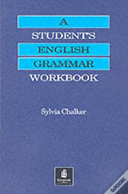 Wook.pt - Student'S Grammar Of The English Languagestudent'S English Grammar Workbook