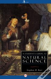 Student'S Guide To Natural Science