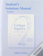 Student'S Solutions Manual College Algebra