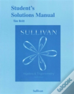 Student'S Solutions Manual For Algebra And Trigonometry