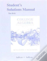 Student'S Solutions Manual For College Algebra Enhanced With Graphing Utilities