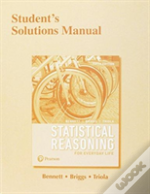 Student'S Solutions Manual For Statistical Reasoning For Everyday Life