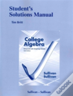 Student'S Solutions Manual (Standalone) For College Algebra Enhanced With Graphing Utilities