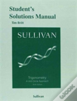 Student'S Solutions Manual (Valuepak) For Trigonometry