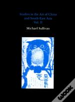 Studies In The Art Of China And South-East Asia