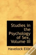 Studies In The Psychology Of Sex, Volume Iii