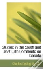 Studies In The South And West With Comments On Canada