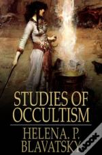 Studies Of Occultism