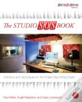 Studio Sos Book: Solutions And Techniques For The Project Recording Studio