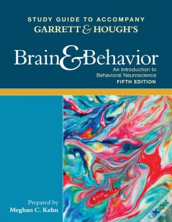 Wook.pt - Study Guide To Accompany Bob Garretts Brain & Behavior: An Introduction To Biological Psychology
