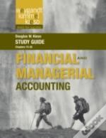 Study Guide To Accompany Weygandt Financial And Managerial