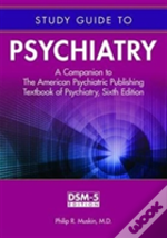 Study Guide To Psychiatry