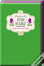 Study In Scarlet & Other Stories