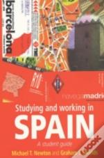 Studying And Working In Spain