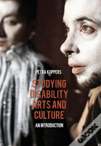 Studying Disability Arts And Culture