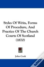 Styles Of Writs, Forms Of Procedure, And