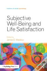 Subjective Well-Being And Life Satisfaction