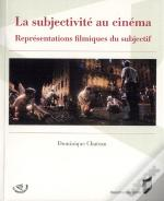 Subjectivite Au Cinema