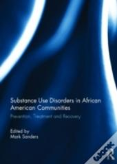 Substance Use Disorders In African American Communities