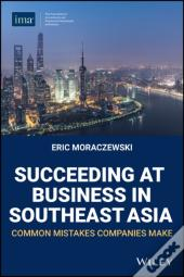 Succeeding At Business In Southeast Asia
