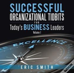 Wook.pt - Successful Organizational Tidbits For Today'S Business Leaders