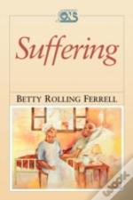Suffering: Human Dimensions