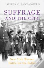 Suffrage And The City