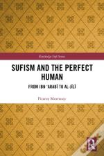 Sufism And The Perfect Human