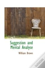 Suggestion And Mental Analyse