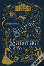 Suitors & Sabotage