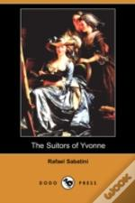 Suitors Of Yvonne (Dodo Press)