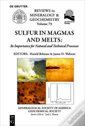 Sulfur In Magmas And Melts: