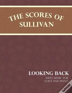 Wook.pt - Sullivan'S Scores - Looking Back - Sheet Music For Voice And Piano