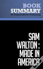 Summary : Sam Walton : Made In America - Sam Walton With Richard Huey