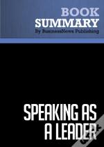 Summary : Speaking As A Leader - Judith Humphrey