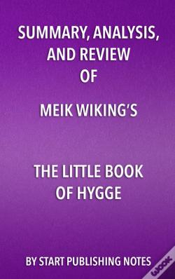 Wook.pt - Summary, Analysis, And Review Of Meik Wikings The Little Book Of Hygge