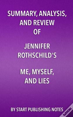 Wook.pt - Summary, Analysis, And Review Of Summary, Analysis, And Review Of Jennifer Rothschild'S Me, Myself, And Lies