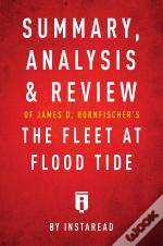 Summary, Analysis & Review Of James D. Hornfischer'S The Fleet At Flood Tide By Instaread