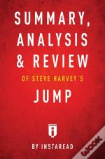 Summary, Analysis & Review Of Steve Harvey'S Jump By Instaread