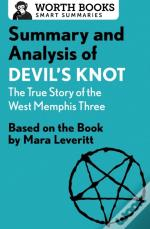 Summary And Analysis Of Devil'S Knot: The True Story Of The West Memphis Three
