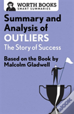 Summary And Analysis Of Outliers: The Story Of Success