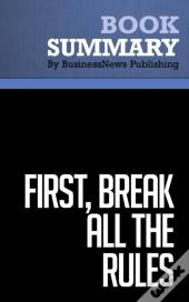 Summary: First, Break All The Rules  Marcus Buckingham & Curt Coffman
