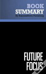 Summary: Future Focus - Theodore Kinni And Al Ries