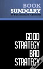 Summary: Good Strategy Bad Strategy - Richard Rumelt
