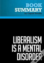 Summary: Liberalism Is A Mental Disorder