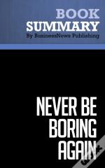 Summary : Never Be Boring Again - Doug Stevenson
