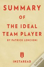 Summary Of The Ideal Team Player