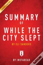 Summary Of While The City Slept