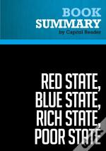 Summary: Red State, Blue State, Rich State, Poor State